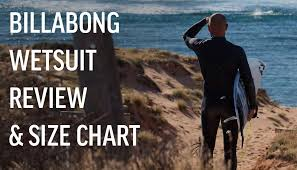 Billabong Size Chart Uk Billabong Wetsuit Review And Size Chart