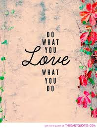 Do What You Love Quotes Inspiration Download Do What You Love Love What You Do Quote Ryancowan Quotes
