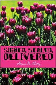Amazon.com: Signed, Sealed, Delivered (9781608130924): Batey ...