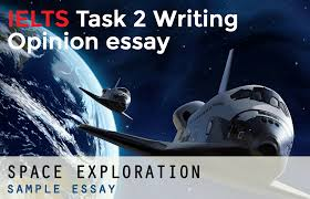 ielts opinion essay example space exploration ielts guru