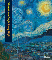 vincent van gogh the starry night d a p catalog  vincent van gogh the starry night d a p 2017 catalog the museum of modern art books exhibition catalogues 9781633450424