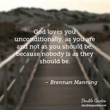 Brennan Manning God Quotes Double Quotes Inspiration Brennan Manning Quotes