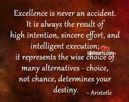 Aristotle Excellence Quote Classy Aristotle Quote Excellence Never Accident Google Search