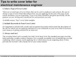3 tips to write cover letter for electrical maintenance engineer maintenance engineer cover letter