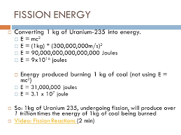 12 fission energy converting 1 kg of uranium 235
