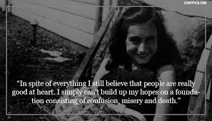 40 Beautiful Quotes From Anne Frank You Need In Your Life Right Now Classy Anne Frank Quotes