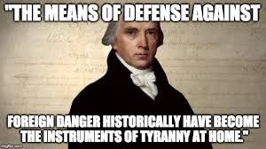 James Madison Quotes Extraordinary The Humble Libertarian 48 Great AntiWar Quotes