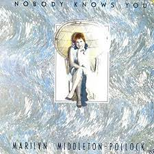 Marilyn Middleton Pollock - Nobody Knows You - Fellside Recordings - FE064:  Amazon.co.uk: Music