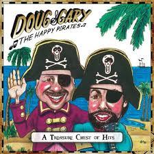 "Doug & Gary The Happy Pirates - New CD on sale now: ""Doug & Gary ..."
