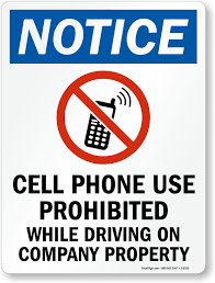 Cell Phone Prohibited While Driving On Company Property Sign Sku S