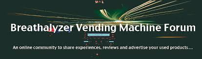 Breathalyzer Vending Machine Reviews Stunning EDUCATE YOURSELF Breathalyzer Vending Machine
