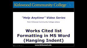 Formatting Works Cited List Mla Format Microsoft Word
