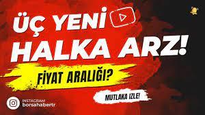 ÜÇ YENİ HALKA ARZ! HEDEF HOLDİNG, GELECEK VARLIK, ANATOLİA GENEWORKS #HEDEF  #GLCVY #ANGEN - YouTube
