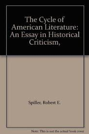 the cycle of american literature an essay in 9780026130400 the cycle of american literature an essay in historical criticism