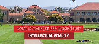 what stanford gsb is looking for intellectual vitality