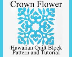 Hawaiian Quilt Block Ulu Breadfruit Pattern and & Hawaiian Quilting, Crown Flower Block, PDF Instant Download 18-22