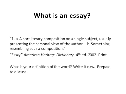 what is an essay definitions quotes types and parts writing  what is an essay 1 a