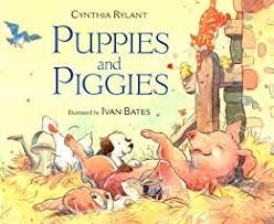 Puppies and Piggies - Kindle edition by Rylant, Cynthia, Bates, Ivan.  Children Kindle eBooks @ Amazon.com.