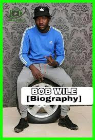 Bob wile [Biography] Wile Bob: William... - Zambian Fresh TV ...