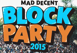 Ticket Giveaway Mad Decent Block Party Aug 28 Carl