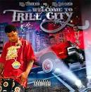 Welcome to Trill City