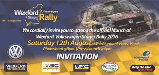 you are invited to attend the launch of the wexford volkswagen ses rally 2017 the event is worth over 850 thousand to the local economy yearly which