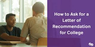 How To Ask For A Letter Of Recommendation For College Via Email How To Ask For A Letter Of Recommendation For College