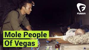 Living Under Vegas The Mole People Living Underneath The Las Vegas Strip Youtube