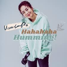 Ucca-LaughのHahahaha Humming!