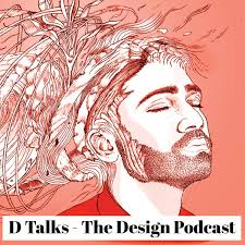 D Talks - The Design Podcast