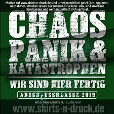 Abschluss Sprüche Chaos Pankiz Wwwshirts N Druckde