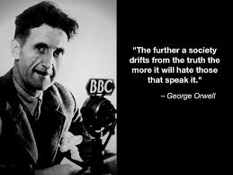 George Orwell A 1000 Quotes In 2019 Quotes By Famous People