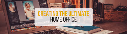ultimate home office. creating the ultimate home office
