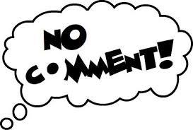 """Résultat de recherche d'images pour """"no comment"""""""
