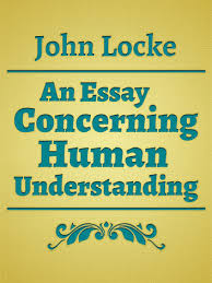 An Essay Concerning Human Understanding Ebook By John Locke