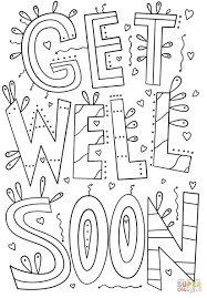 Get Well Soon Coloring Pages Colouring To Amusing With Wallpapers