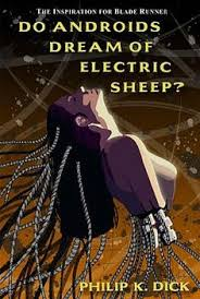 do androids dream of electric sheep by philip k dick a cyberpunk ish cover