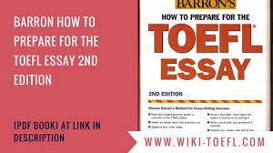 barron how to prepare for the toefl essay nd edition  barron how to prepare for the toefl essay 2nd edition