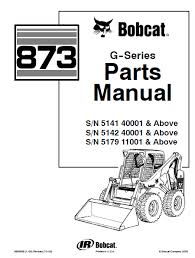 bobcat 873 g series skid steer loader parts manual pdf, spare Bobcat 873 Parts Diagram spare parts catalog bobcat 873 g series skid steer loader parts manual pdf 873 bobcat parts diagrams