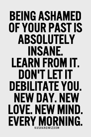 Learn From The Past Quotes Simple Learn From The Past Quotes Quotes Pinterest Learning Wise