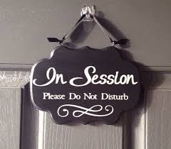 In Session Sign For Door In Session Please Do Not Disturb Wood Door
