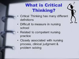 Critical Thinking  Nursing Process Management of Patient Care