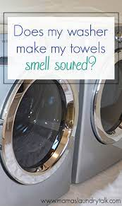 my washer make my towels smell soured