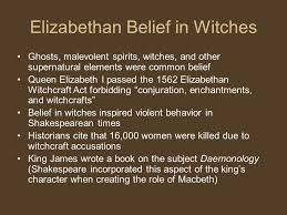 "william shakespeare ""all the world s a stage ppt  11 elizabethan belief in witches"