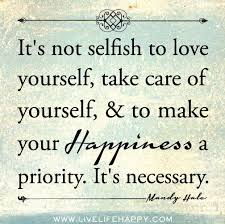 Take Care Of Yourself Quotes Extraordinary 48 Quotes About Taking Care Of Yourself A Fresh Start On A Budget
