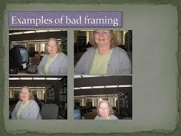 bad framing photography. Advanced Photography Bad Framing
