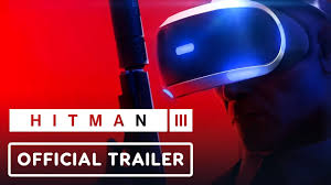 Hitman 3 - Sandbox VR Trailer - YouTube