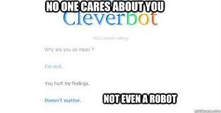 Asshole cleverbot memes | quickmeme via Relatably.com