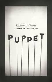 puppet an essay on uncanny life gross an essay on uncanny life kenneth gross puppet addthis sharing buttons