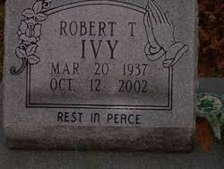 Robert Tracy Ivy (1937-2002) - Find A Grave Memorial